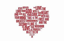 The Greatest Commandment is Love