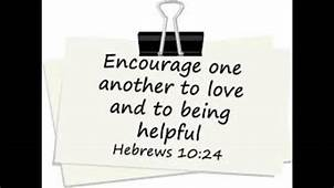 Let Us Encourage One Another